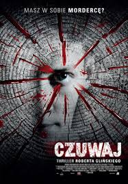 Czuwaj, reż. Robert Gliński